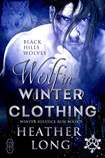 Wolf in Winter Clothing (Black Hills Wolves #35): Winter Solstice Run (English Edition)