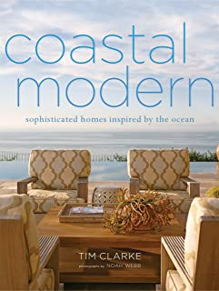 Coastal Modern: Sophisticated Homes Inspired by the Ocean