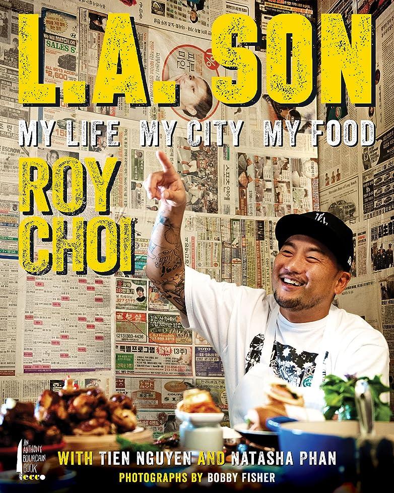 電話をかけるプランターどう?L.A. Son: My Life, My City, My Food (English Edition)
