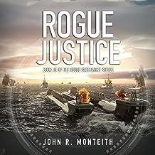 Rogue Justice: Rogue Submarine, Book 10