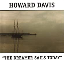 The Dreamer Sails Today