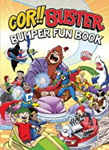 Cor!! Buster Bumper Fun Book: An omnibus collection of hilarious stories filled with laughs for kids of all ages!