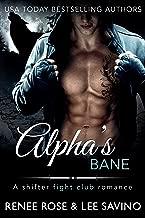 Alpha's Bane: A Shifter Fight Club Romance (Bad Boy Alphas Book 9)