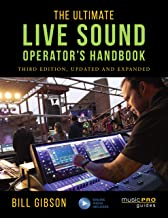 The Ultimate Live Sound Operator's Handbook (Music Pro Guides)