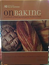 On Baking: A Textbook of Culinary Fundamentals