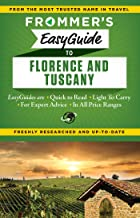 Frommer's EasyGuide to Florence and Tuscany (Easy Guides)