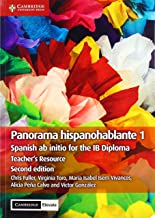 Panorama Hispanohablante 1 Teacher's Resource with Cambridge Elevate: Spanish ab initio for the IB Diploma (Spanish Edition)