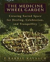 Best the medicine wheel garden Reviews