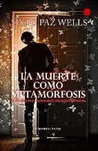 La Muerte como Metamorfosis (Spanish Edition)