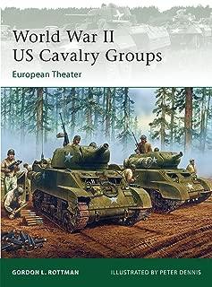 World War II US Cavalry Groups: European Theater (Elite)