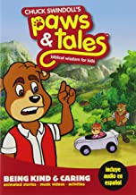Being Kind & Caring Chuck Swindoll's Paws & Tales: Biblical Wisdom for Kids, Vol. 8