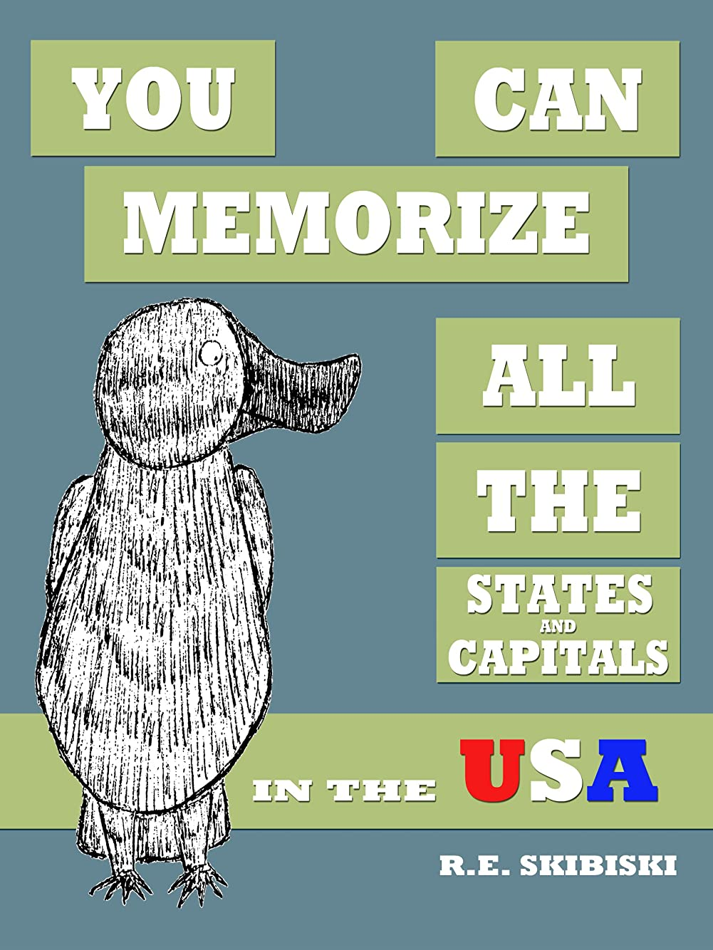 You Can Memorize All The States And Capitals In The USA (English Edition)