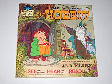 The Rankin/Bass Production of The Hobbit, Based on the Original Version of The Hobbit written by J.R.R. Tolkien (Read-Along Book and Record #368)