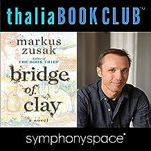 Thalia Book Club: Markus Zusak, Bridge of Clay