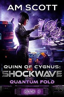 Quinn of Cygnus: Shockwave (Quantum Fold Book 3)