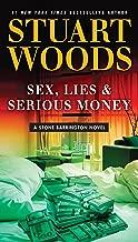 Sex, Lies & Serious Money (A Stone Barrington Novel Book 39)