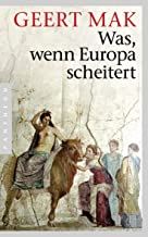 Was, wenn Europa scheitert (German Edition)
