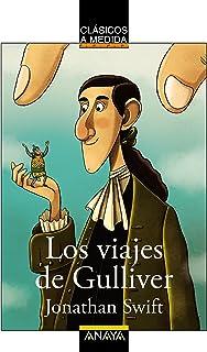 Los viajes de Gulliver (CLÁSICOS - Clásicos a Medida