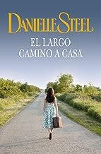 El largo camino a casa (Spanish Edition)