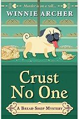 Crust No One Paperback