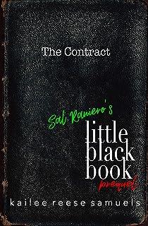 Sal Raniero's Little Black Book Prequel (The Contract) (The Phoenix Journals)