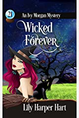 Wicked Forever (An Ivy Morgan Mystery Book 21) (English Edition) Format Kindle
