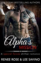 Alpha's Mission: A Special Forces Shifter Romance (Bad Boy Alphas Book 7) (English Edition)