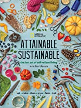 Attainable Sustainable: The Lost Art of Self-Reliant Living PDF