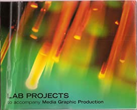 Lab Projects to Accompany Media Graphic Production