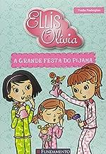 Ellis e Olivia: A Grande Festa do Pijama