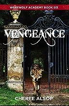 Werewolf Academy Book 6: Vengeance (English Edition)