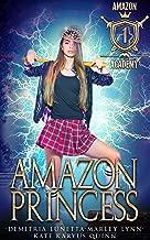 Amazon Princess (Amazon Academy Book 1)