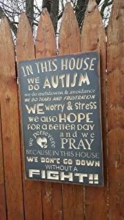 Adonis554Dan Custom Wooden Printed Wooden Signs In This House We Do AUTISM We Dont Go Down Without A Fight