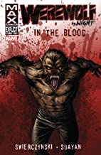 Werewolf By Night: In The Blood (Dead of Night Featuring Werewolf By Night)