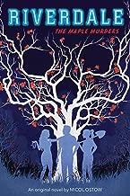The Maple Murders (Riverdale, Novel # 3)