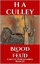 BLOOD FEUD: Earls of Northumbria Book III