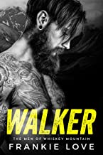 WALKER (The Men of Whiskey Mountain Book 1) (English Edition)