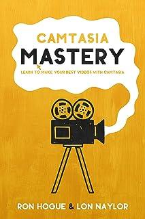 Camtasia Mastery 2019 (English Edition)