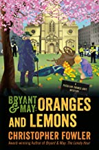 Bryant & May: Oranges and Lemons: A Peculiar Crimes Unit Mystery