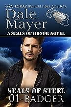 Badger (SEALs of Steel Series Book 1)