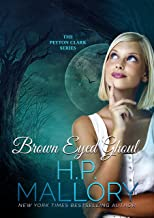 Brown Eyed Ghoul: A Ghostly Paranormal Romance Series (The Peyton Clark Series Book 3)