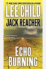 Echo Burning (Jack Reacher Book 5) Kindle Edition