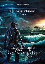 Livres Le Peuple des Tempêtes (Le cycle d'Ékysse t. 2) PDF