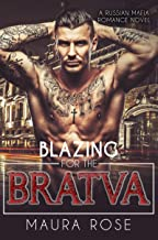 Blazing for the Bratva: A Russian Mafia Romance Novel