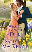 What to Do with a Duke (Spinster House Book 1)