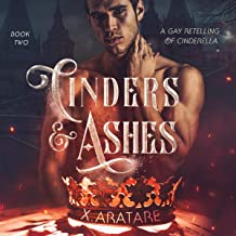 Cinders & Ashes, Book 2: A Gay Retelling of Cinderella