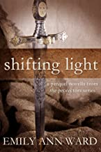 Shifting Light (The Protectors Prequels Book 1) (English Edition)