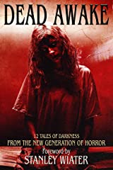 Dead Awake: 12 Tales of Darkness Kindle Edition