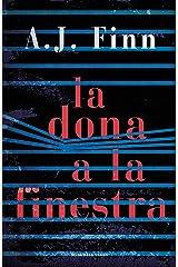 La dona a la finestra (Catalan Edition) Kindle Edition