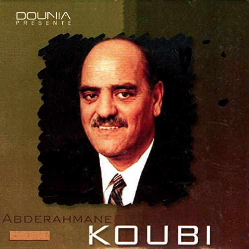 KOUBI MP3 TÉLÉCHARGER ABDERRAHMANE EL